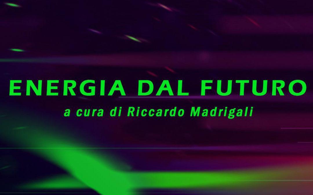 Report from the Future | Energia dal Futuro