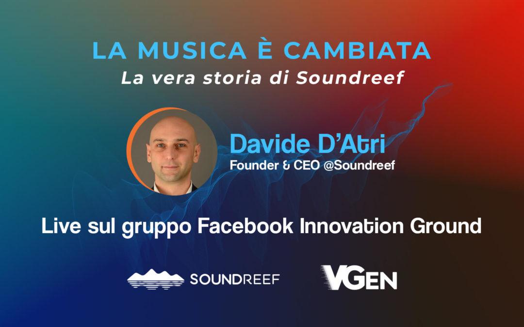 """18 giu, """"La Musica è cambiata: la vera storia di Soundreef"""" w/Davide D'Atri"""